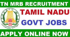 MRB TAMIL NADU RECRUITMENT 2020