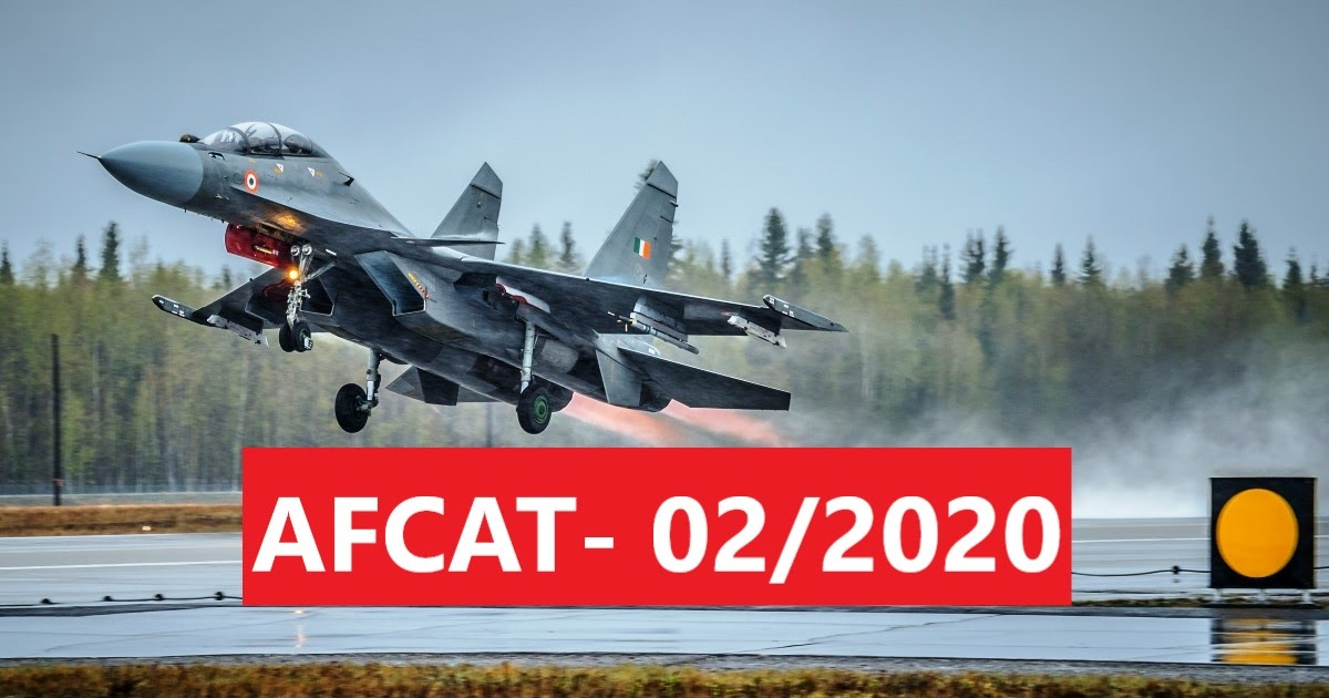India Air Force AFCAT Recruitment 2020