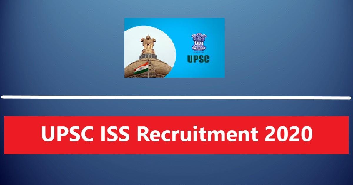 UPSC ISS Recruitment 2020